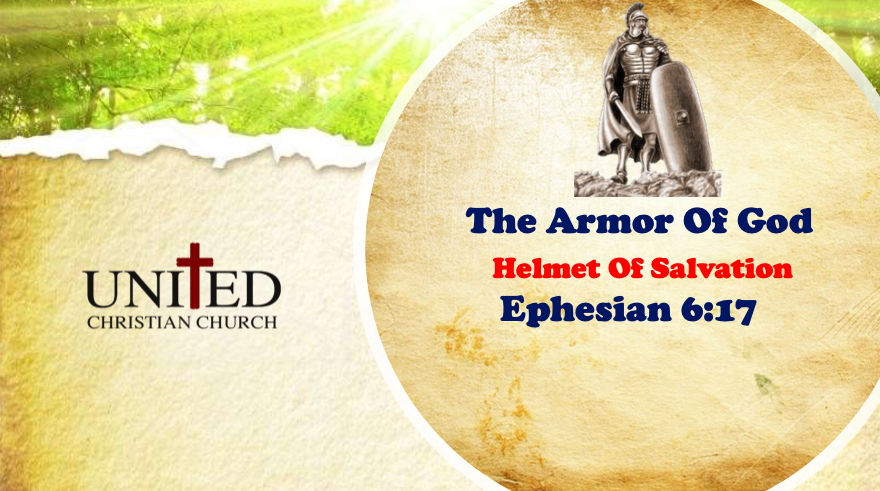 The Armor Of God: Helmet Of Salvation – July 5, 2020