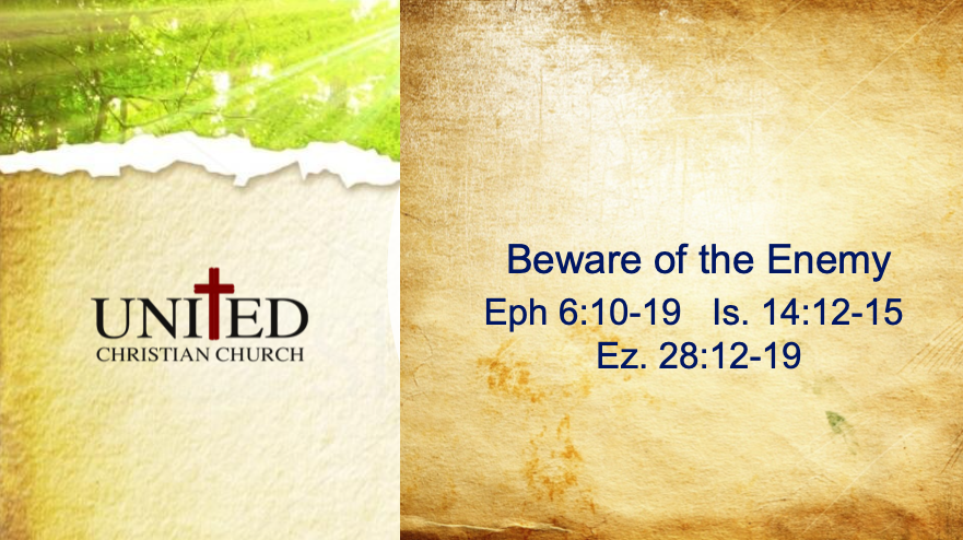 The Armor Of God: Beware of the Enemy – July 26, 2020